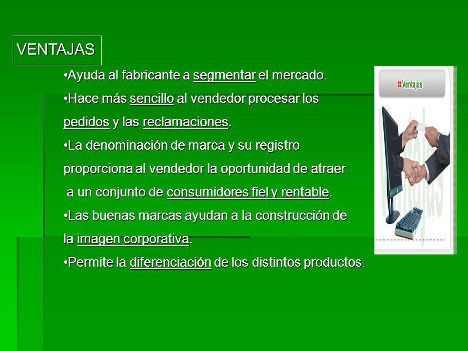 CARACTERÍSTICAS DE LAS MARCAS: CARACTERÍSTICAS DE LAS MARCAS: Tiene que ser fácil de aprender y recordar por el consumidor, por lo que se utilizarán n
