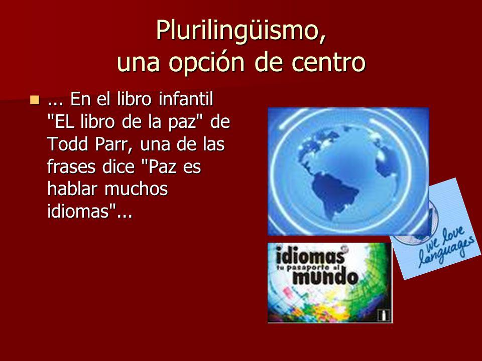 Plurilingüismo, una opción de centro... En el libro infantil