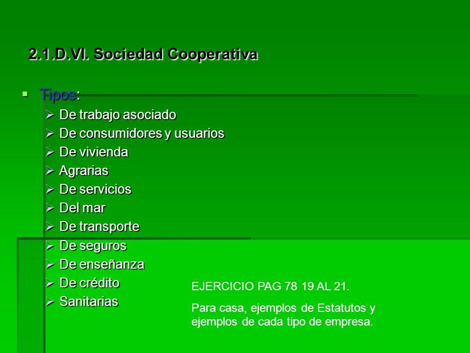 Socios cooperativistas: Socios cooperativistas: Derechos: Derechos: Participar en las actividades de la empresa. Participar en las actividades de la e