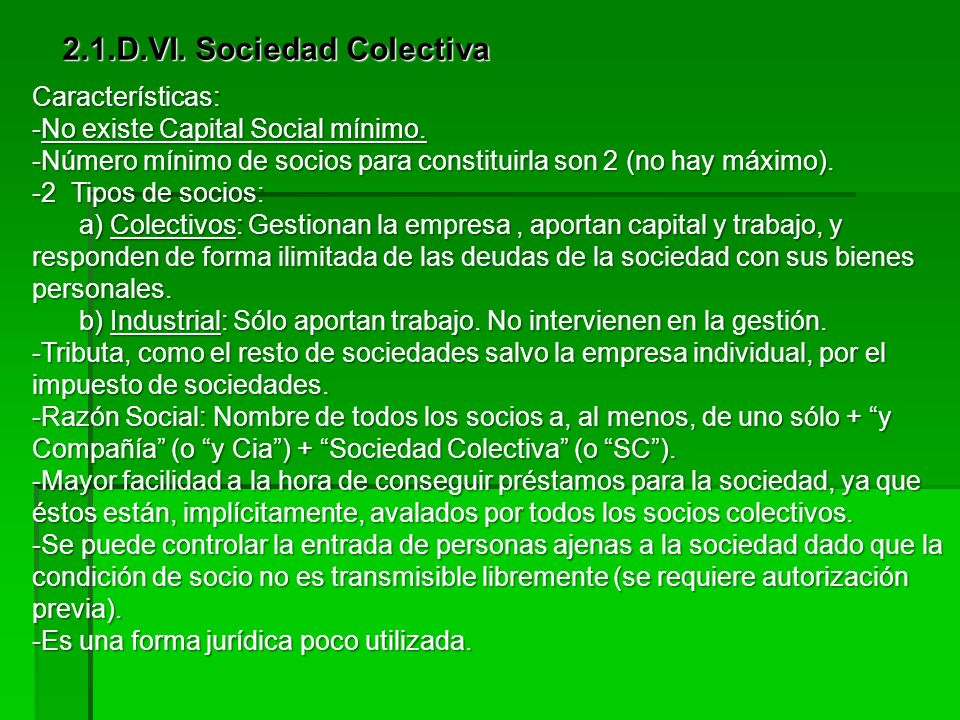 2.1.D.VII. Sociedades personalistas: Soc Colectiva y Soc Comanditaria Simple