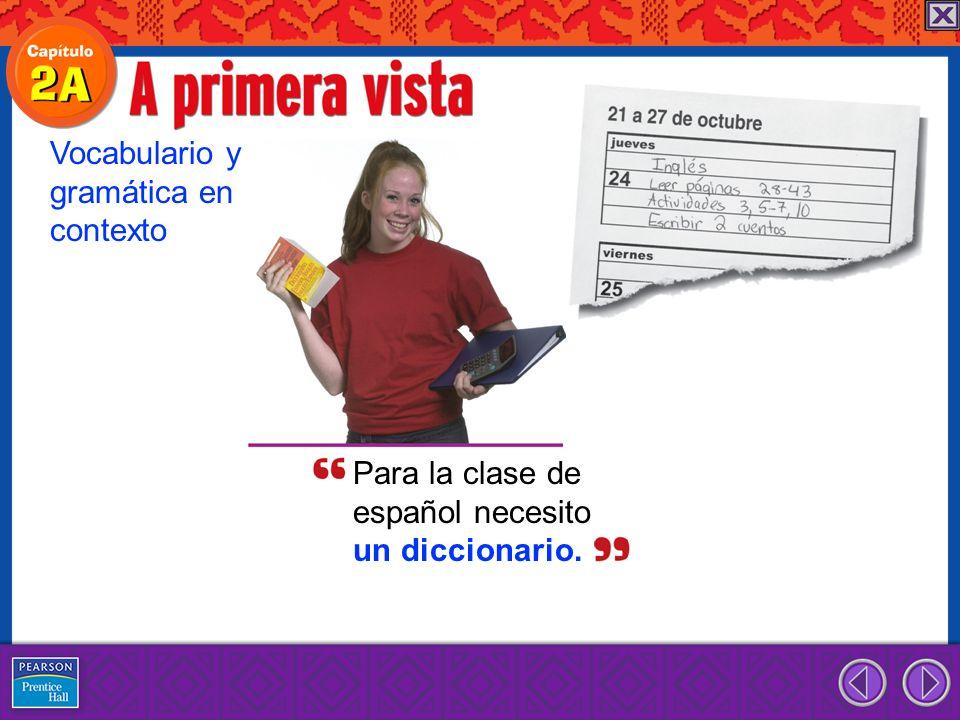 Para la clase de español necesito un diccionario. Vocabulario y gramática en contexto