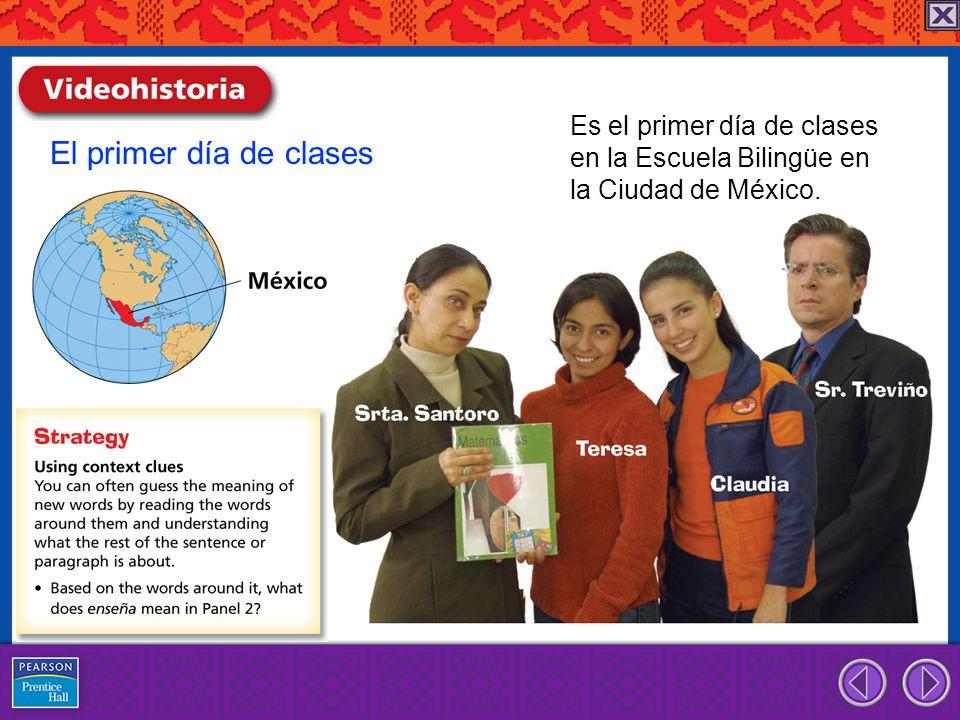 El primer día de clases Claudia: Teresa, ¿qué clase tienes en la primera hora.