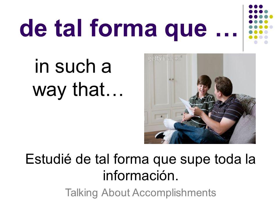 lograr to achieve, to manage to Se tiene que estudiar todo el tiempo, para lograr graduación.