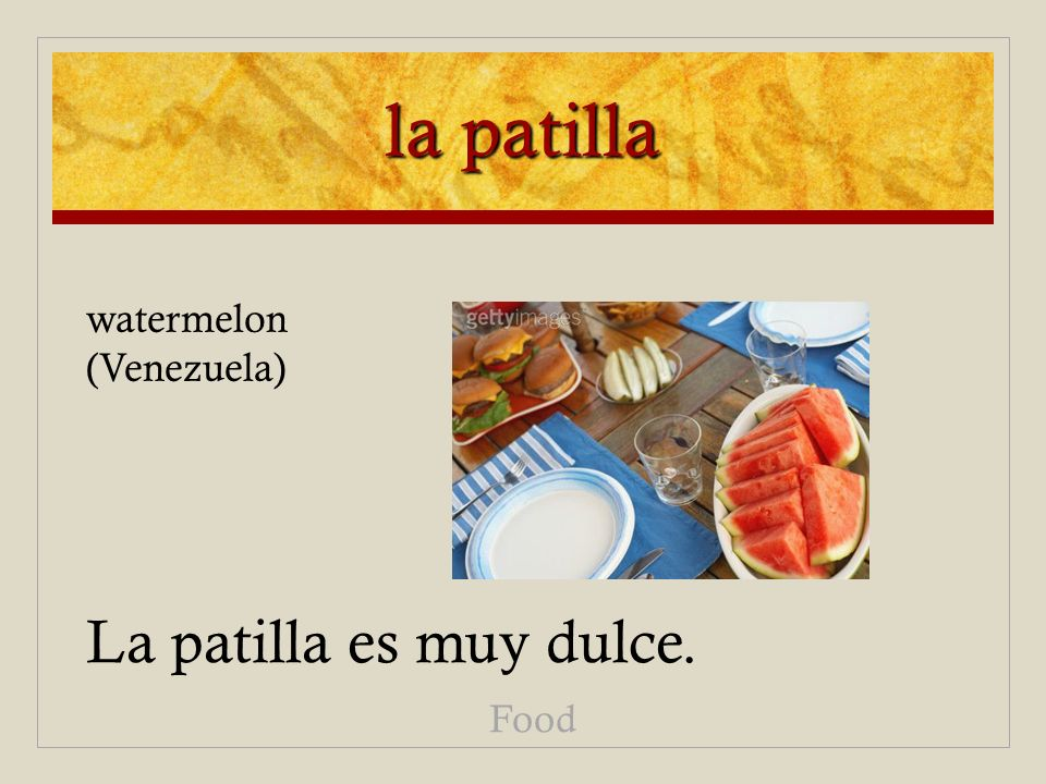 la patilla La patilla es muy dulce. Food watermelon (Venezuela)