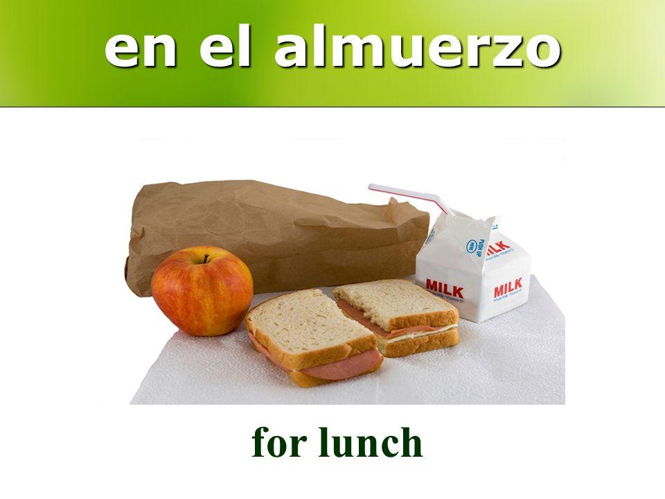 en el almuerzo for lunch