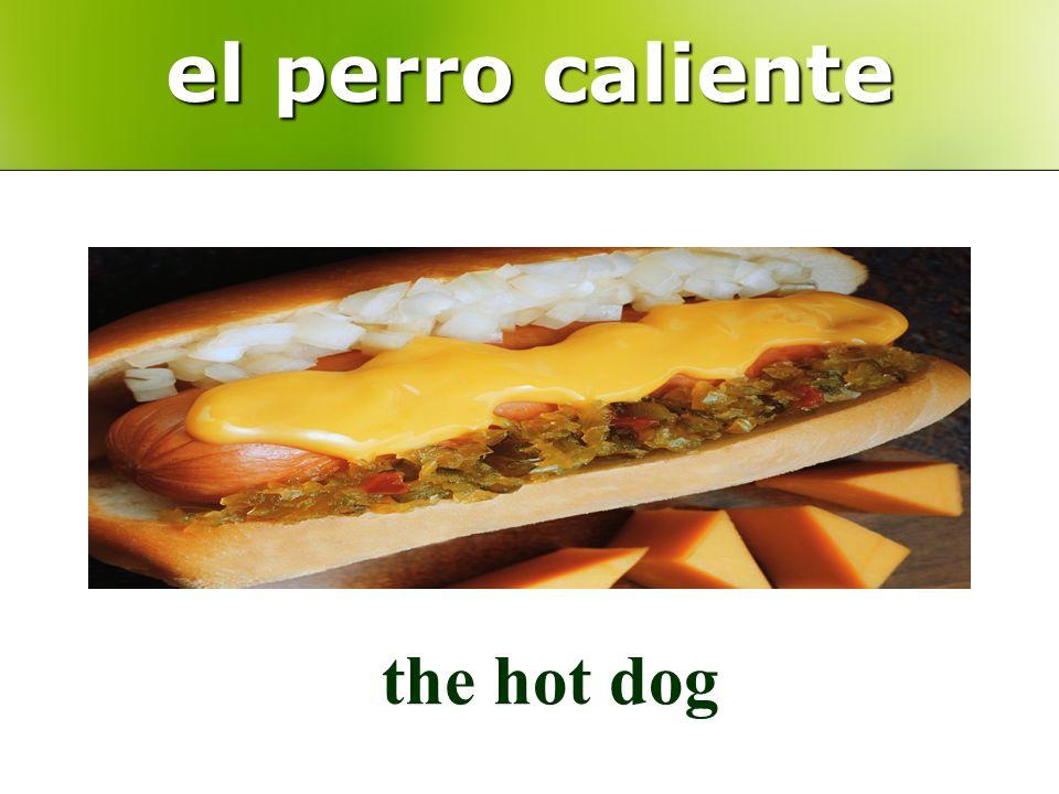 el perro caliente the hot dog