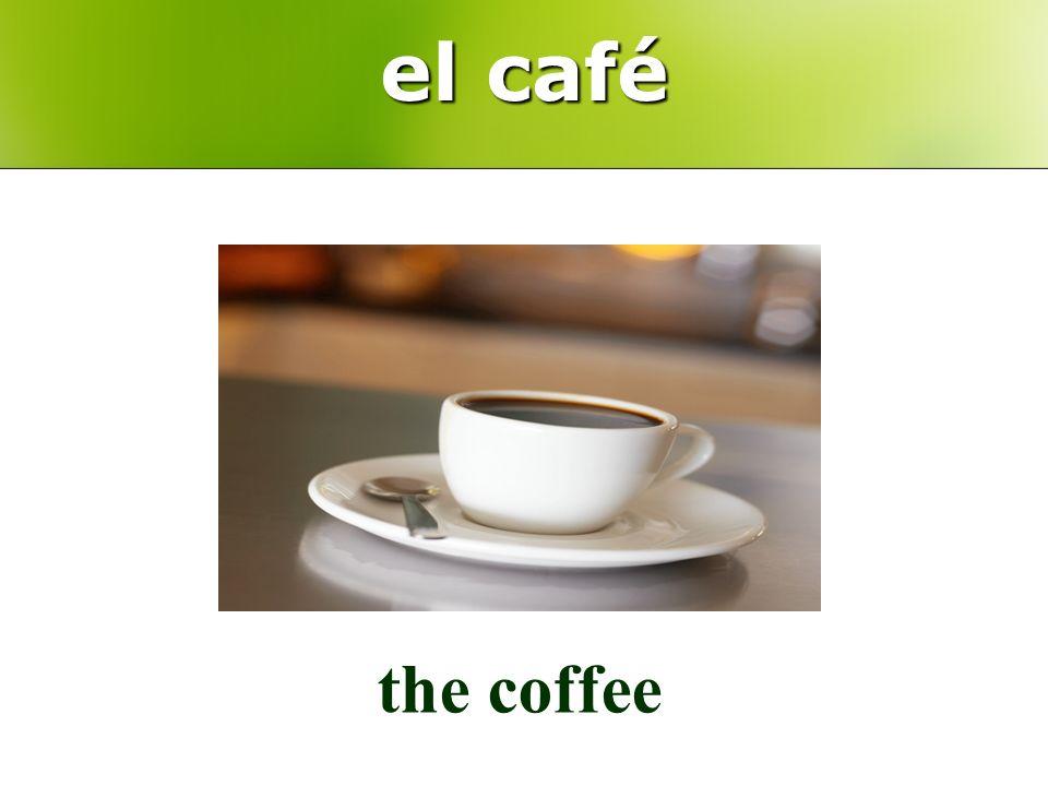 el café the coffee