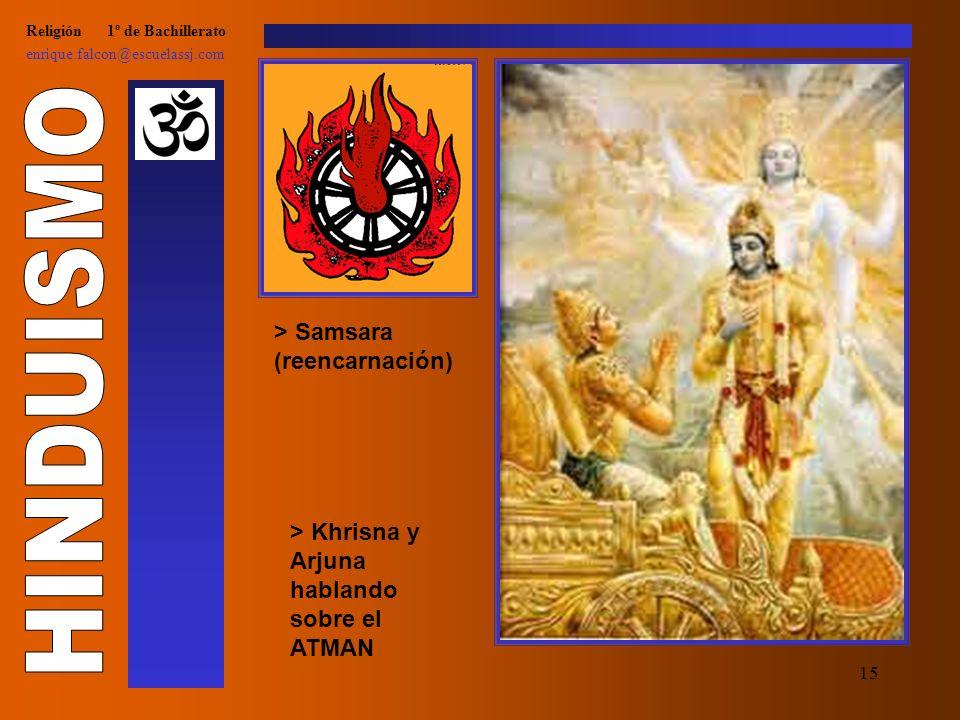 14 Religión 1º de Bachillerato enrique.falcon@escuelassj.com > Otros dioses: Khrisna, dios de los placeres