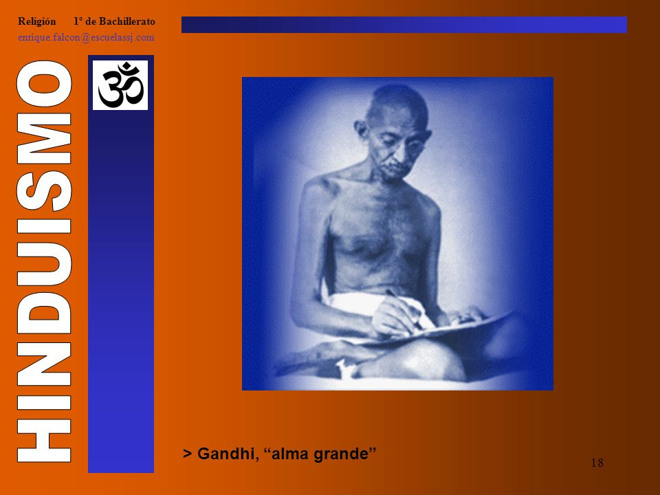 17 Religión 1º de Bachillerato enrique.falcon@escuelassj.com > Shadus del hinduismo