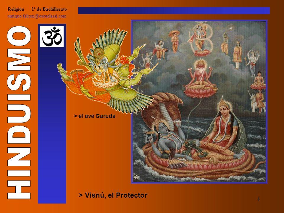 4 Religión 1º de Bachillerato enrique.falcon@escuelassj.com > Visnú, el Protector > el ave Garuda