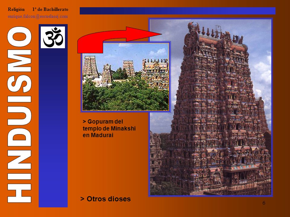 6 Religión 1º de Bachillerato enrique.falcon@escuelassj.com > Otros dioses > Gopuram del templo de Minakshi en Madurai