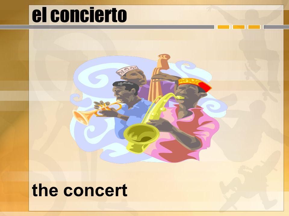 el concierto the concert