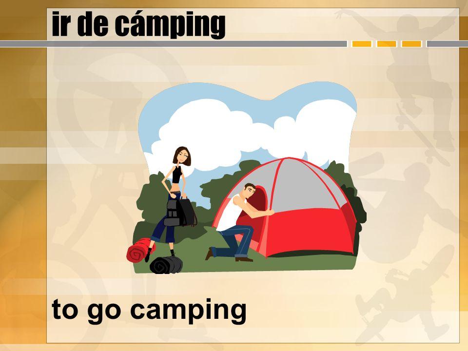 ir de cámping to go camping