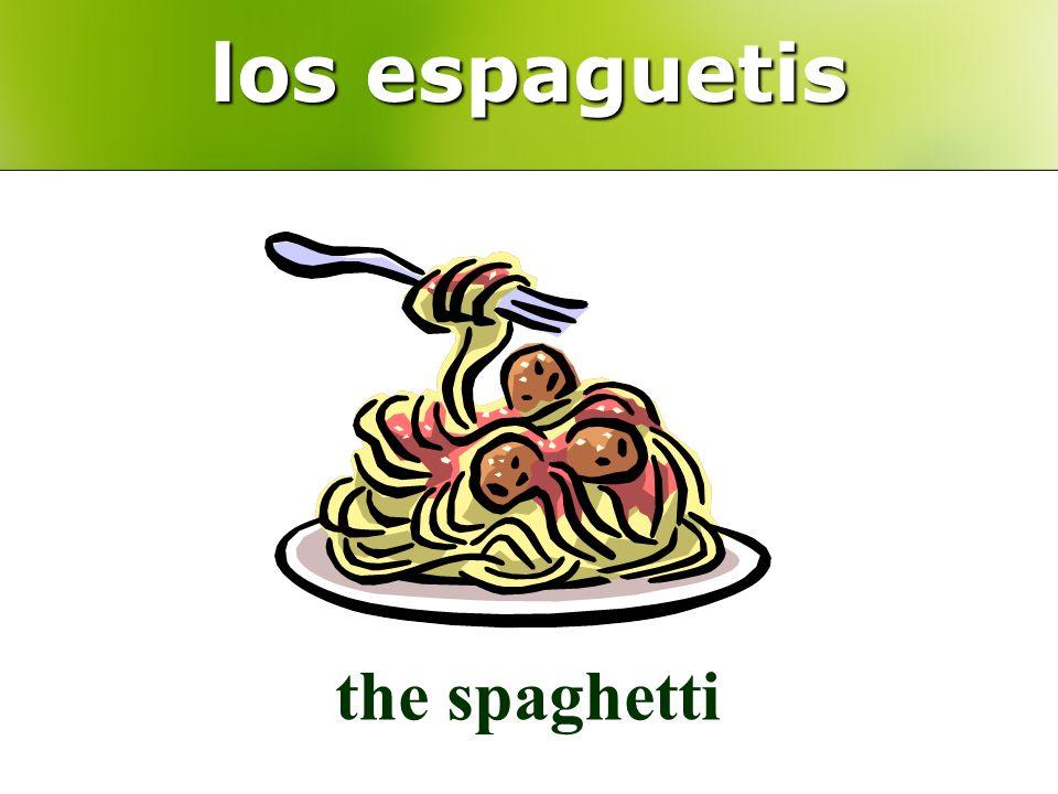 los espaguetis the spaghetti