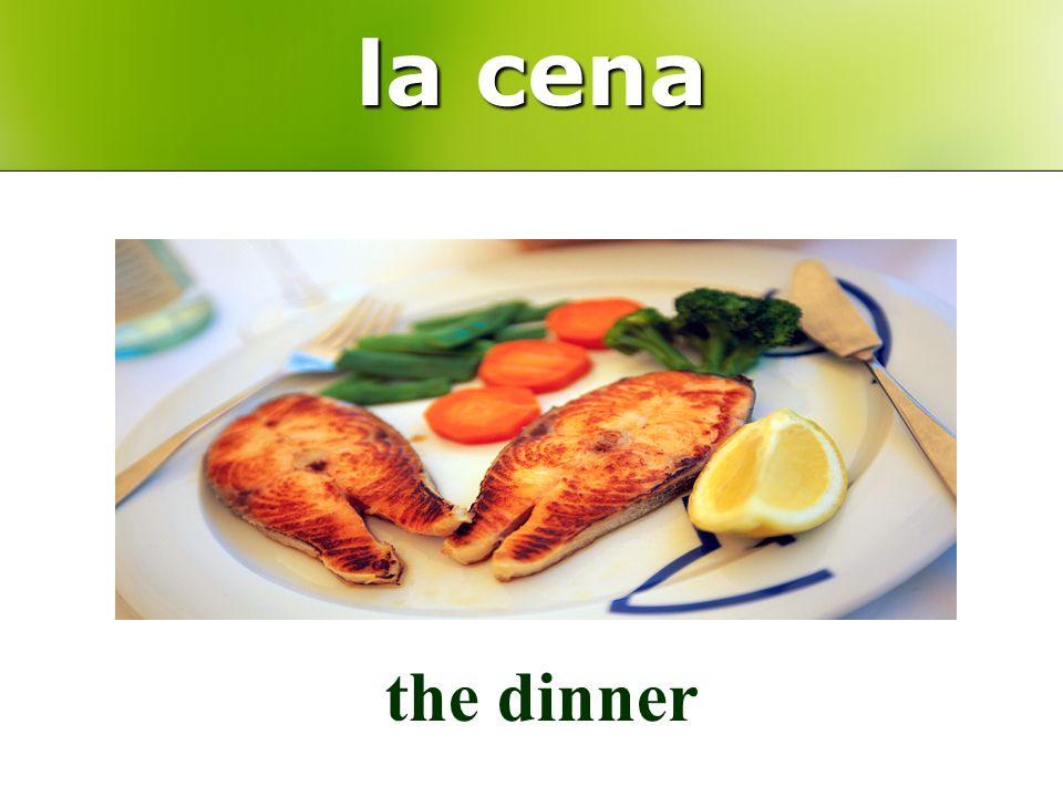 la cena the dinner
