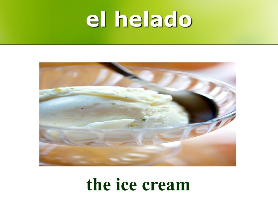 el helado the ice cream