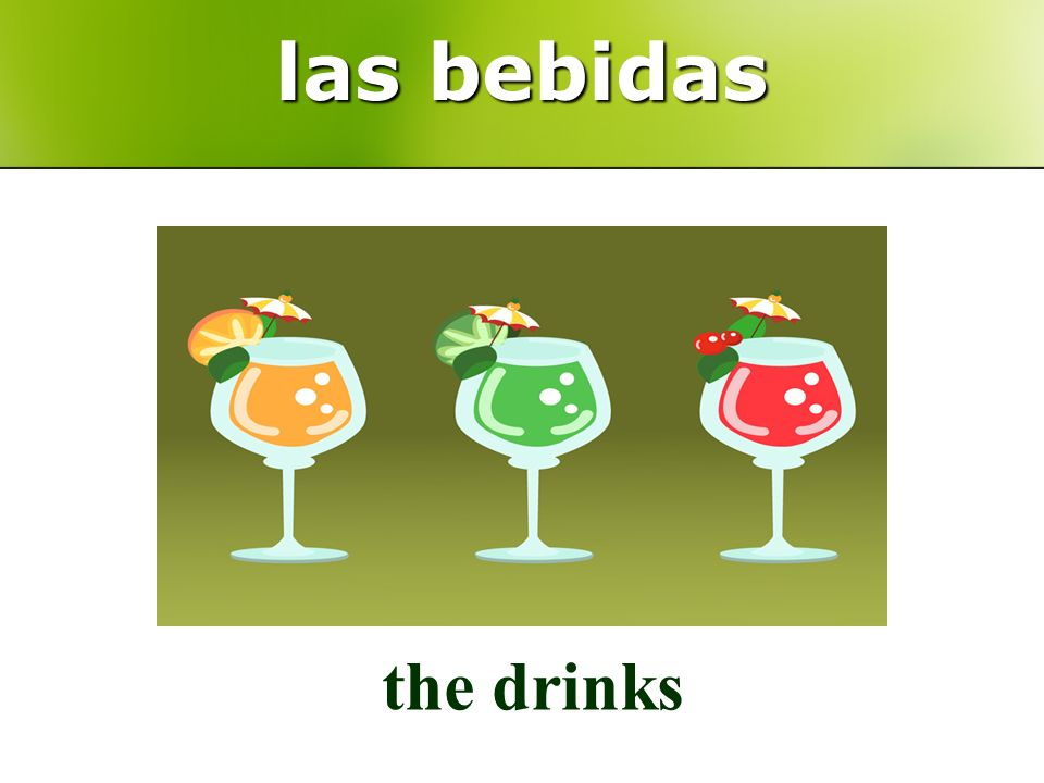 las bebidas the drinks