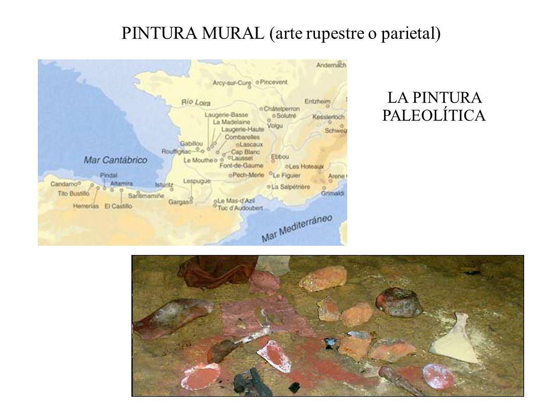 PINTURA MURAL (arte rupestre o parietal) LA PINTURA PALEOLÍTICA