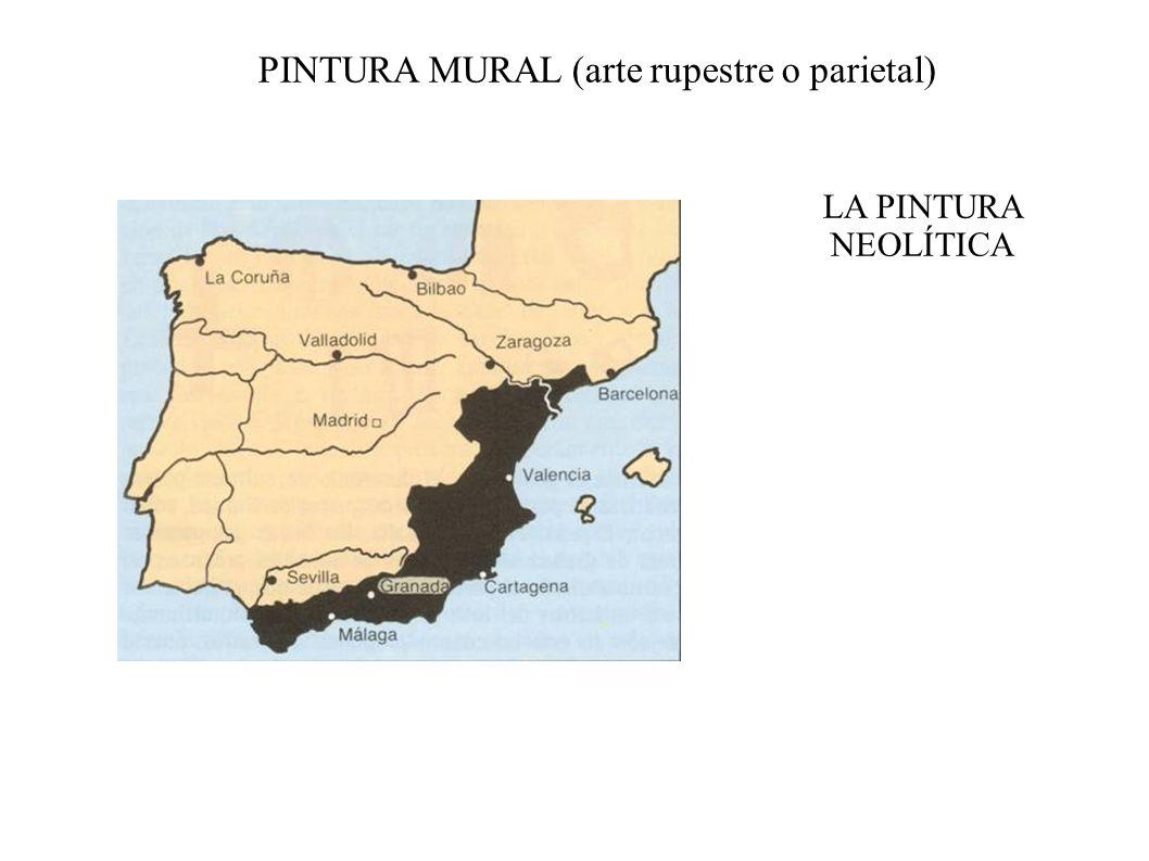 PINTURA MURAL (arte rupestre o parietal) LA PINTURA NEOLÍTICA