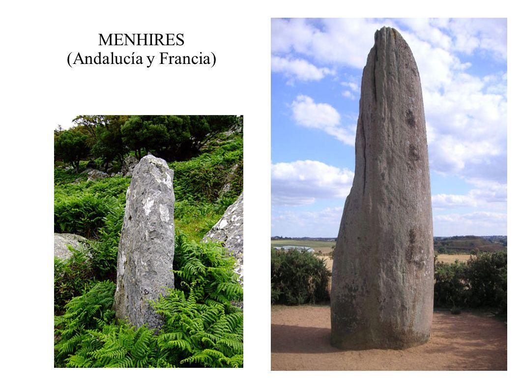 MENHIRES (Andalucía y Francia)