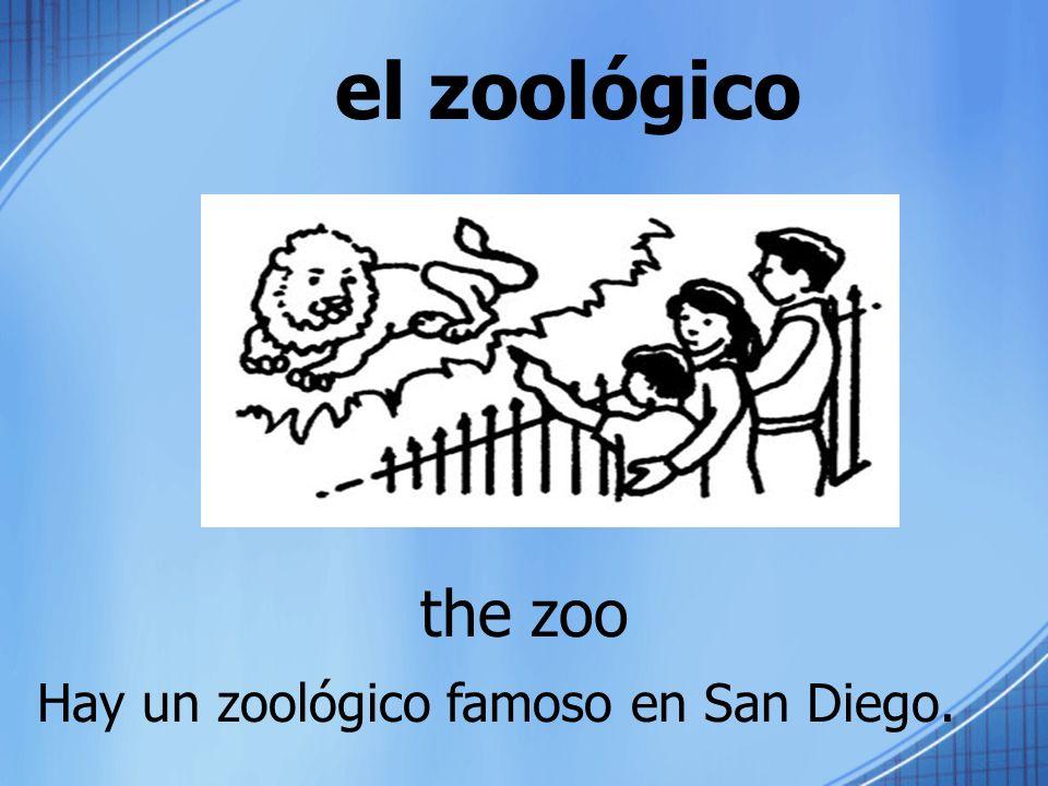 el zoológico the zoo Hay un zoológico famoso en San Diego.