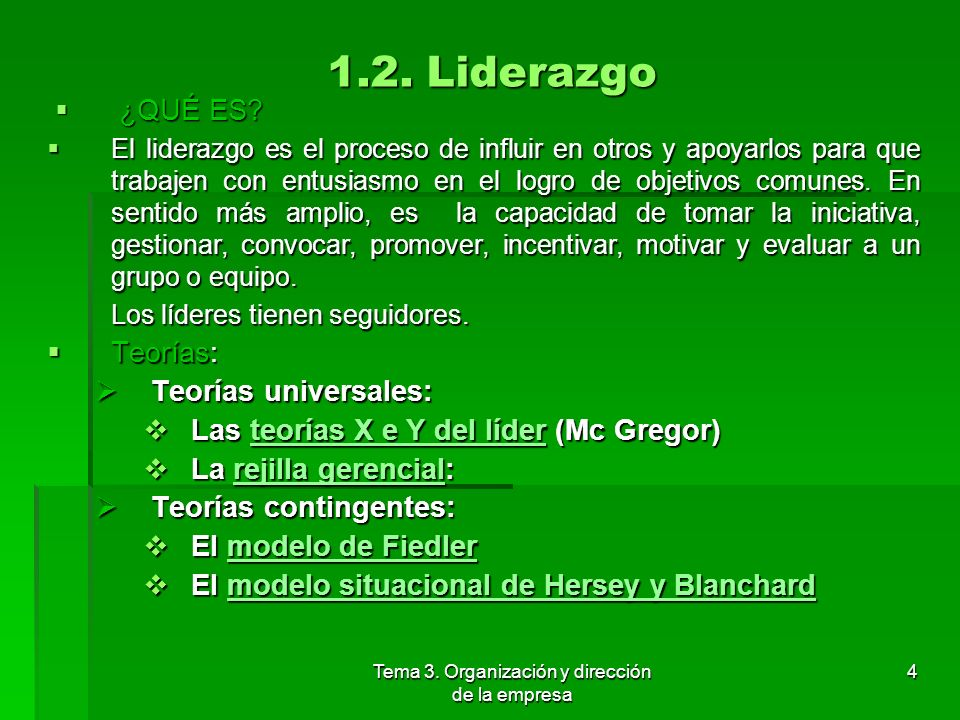 Tema 3.Organización y dirección de la empresa 4 1.2.