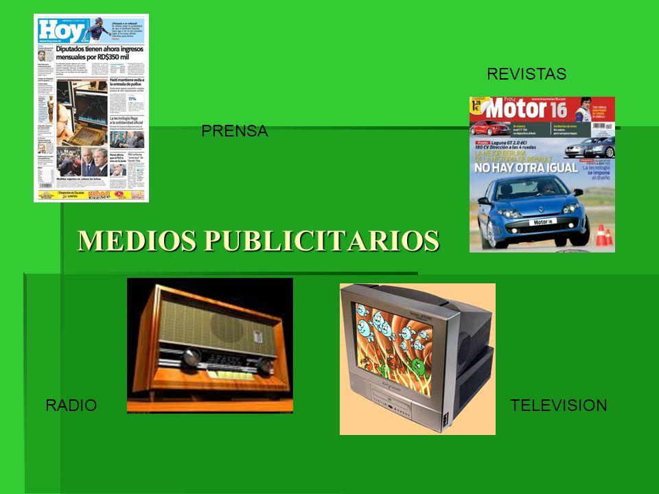 MEDIOS PUBLICITARIOS PRENSA REVISTAS TELEVISIONRADIO