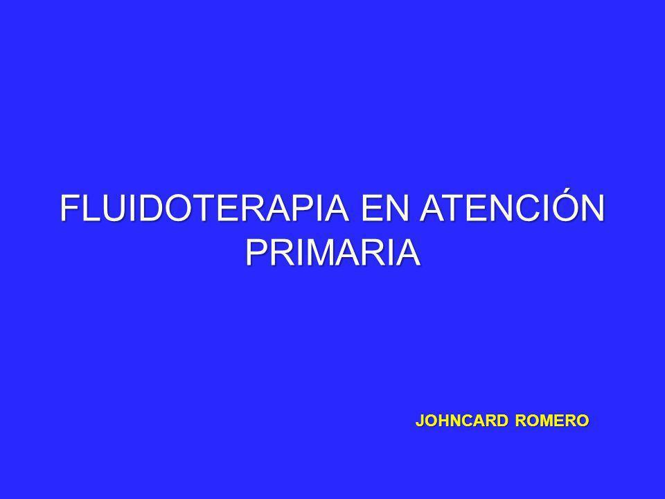 FLUIDOTERAPIA EN ATENCIÓN PRIMARIA JOHNCARD ROMERO