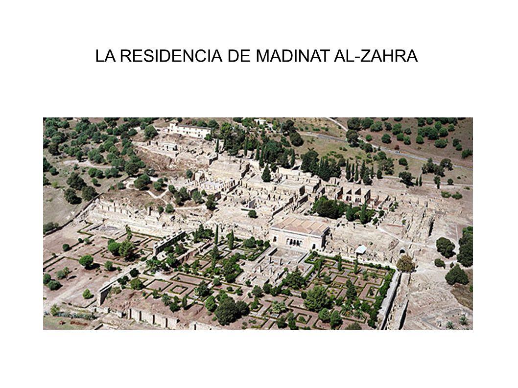 LA RESIDENCIA DE MADINAT AL-ZAHRA