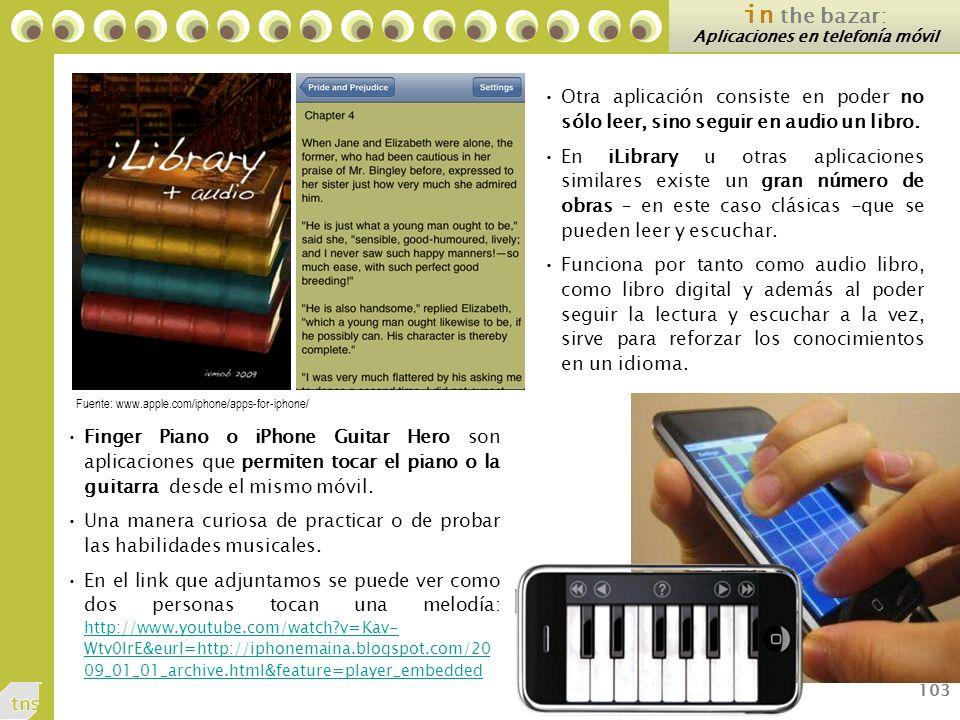 103 in the bazar: Aplicaciones en telefonía móvil Otra aplicación consiste en poder no sólo leer, sino seguir en audio un libro.