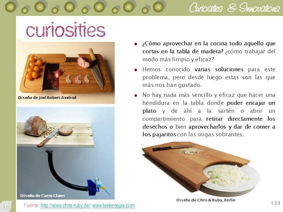 133 Fuente: http://www.chris-ruby.de/; www.laslentejas.comhttp://www.chris-ruby.de/www.laslentejas.com ¿Cómo aprovechar en la cocina todo aquello que cortas en la tabla de madera.