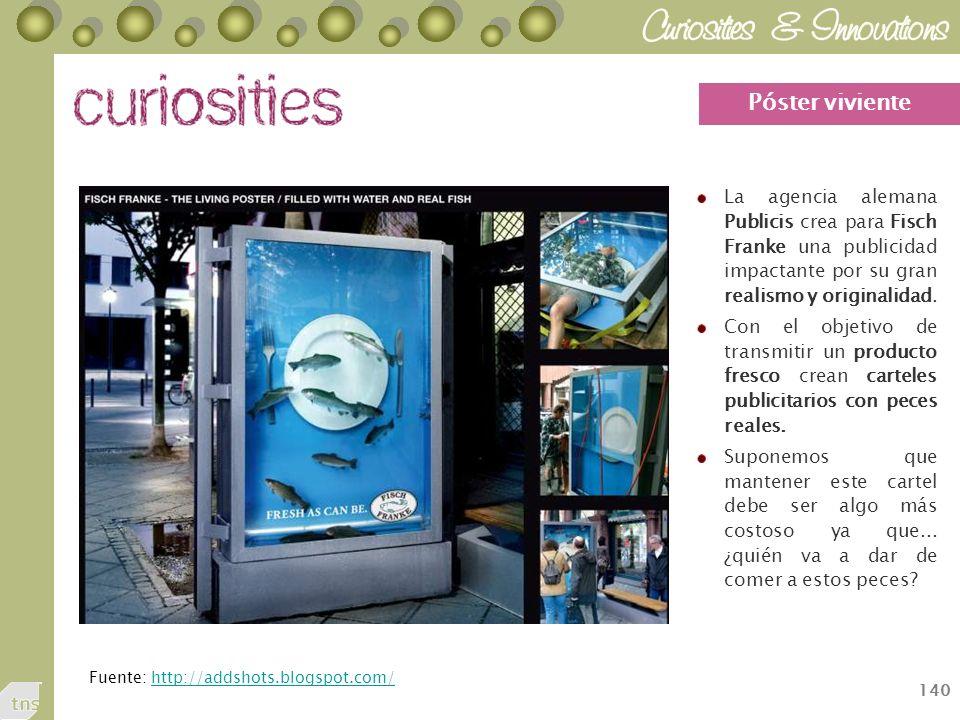140 La agencia alemana Publicis crea para Fisch Franke una publicidad impactante por su gran realismo y originalidad.