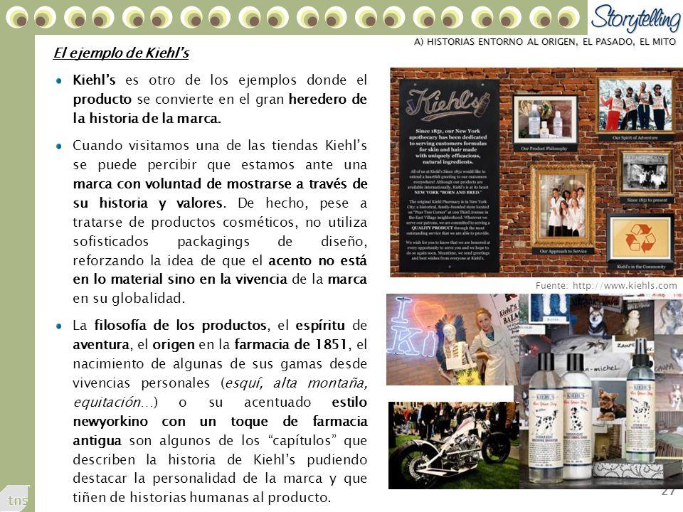 27 A) HISTORIAS ENTORNO AL ORIGEN, EL PASADO, EL MITO El ejemplo de Kiehls Kiehls es otro de los ejemplos donde el producto se convierte en el gran heredero de la historia de la marca.