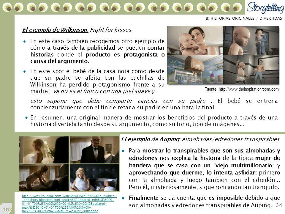 34 El ejemplo de Wilkinson: Fight for kisses En este caso también recogemos otro ejemplo de cómo a través de la publicidad se pueden contar historias donde el producto es protagonista o causa del argumento.