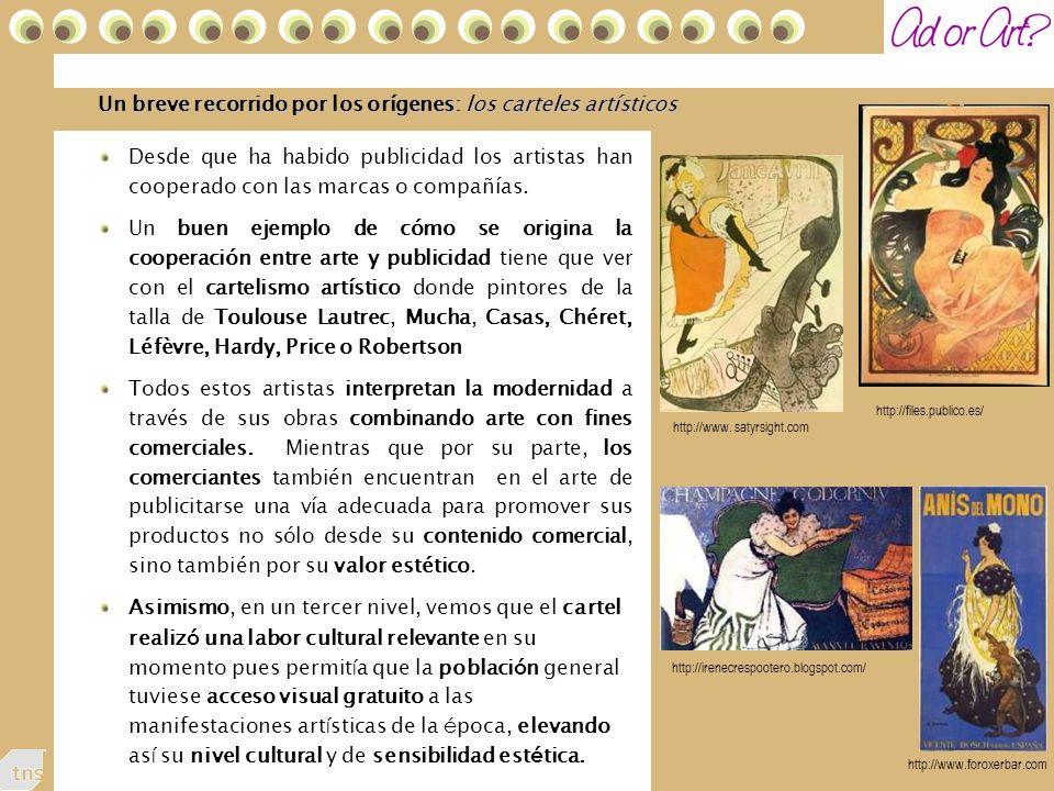 43 Un breve recorrido por los orígenes: los carteles artísticos Desde que ha habido publicidad los artistas han cooperado con las marcas o compañías.