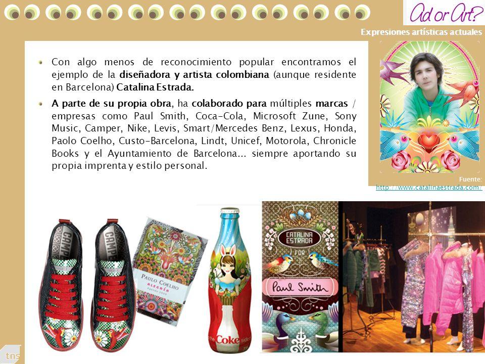 53 Expresiones artísticas actuales Con algo menos de reconocimiento popular encontramos el ejemplo de la diseñadora y artista colombiana (aunque residente en Barcelona) Catalina Estrada.