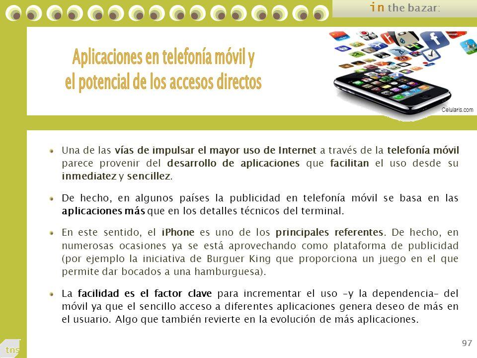 97 in the bazar: Una de las vías de impulsar el mayor uso de Internet a través de la telefonía móvil parece provenir del desarrollo de aplicaciones que facilitan el uso desde su inmediatez y sencillez.