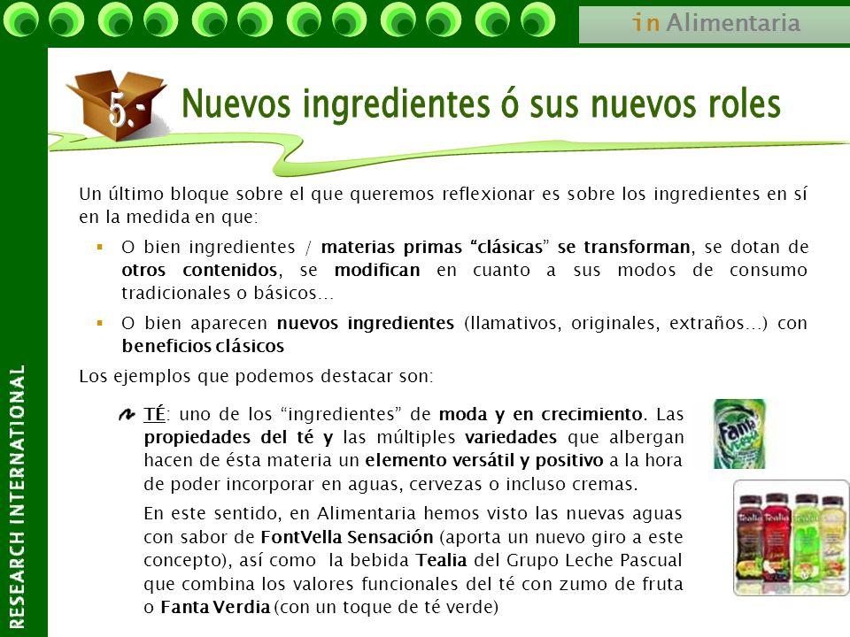 in Alimentaria Un último bloque sobre el que queremos reflexionar es sobre los ingredientes en sí en la medida en que: O bien ingredientes / materias
