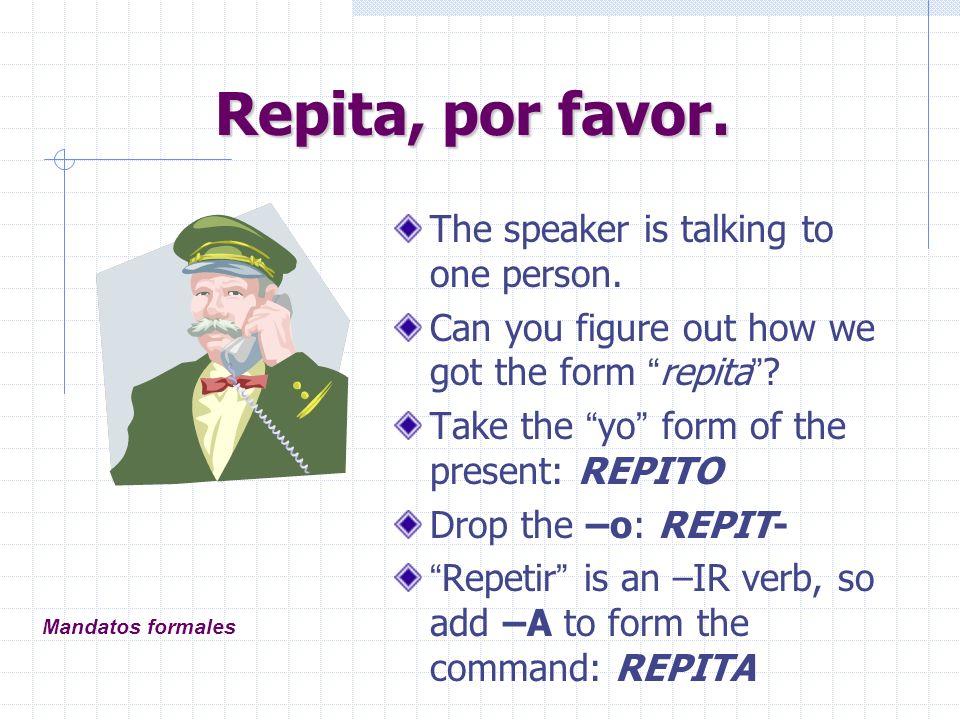 ¡Levántese.What about reflexive verbs. ¡Levántese.