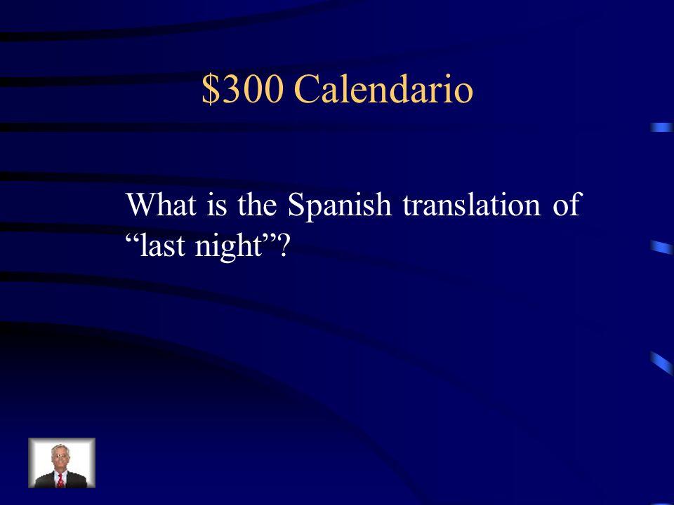 $200 Calendario ayer