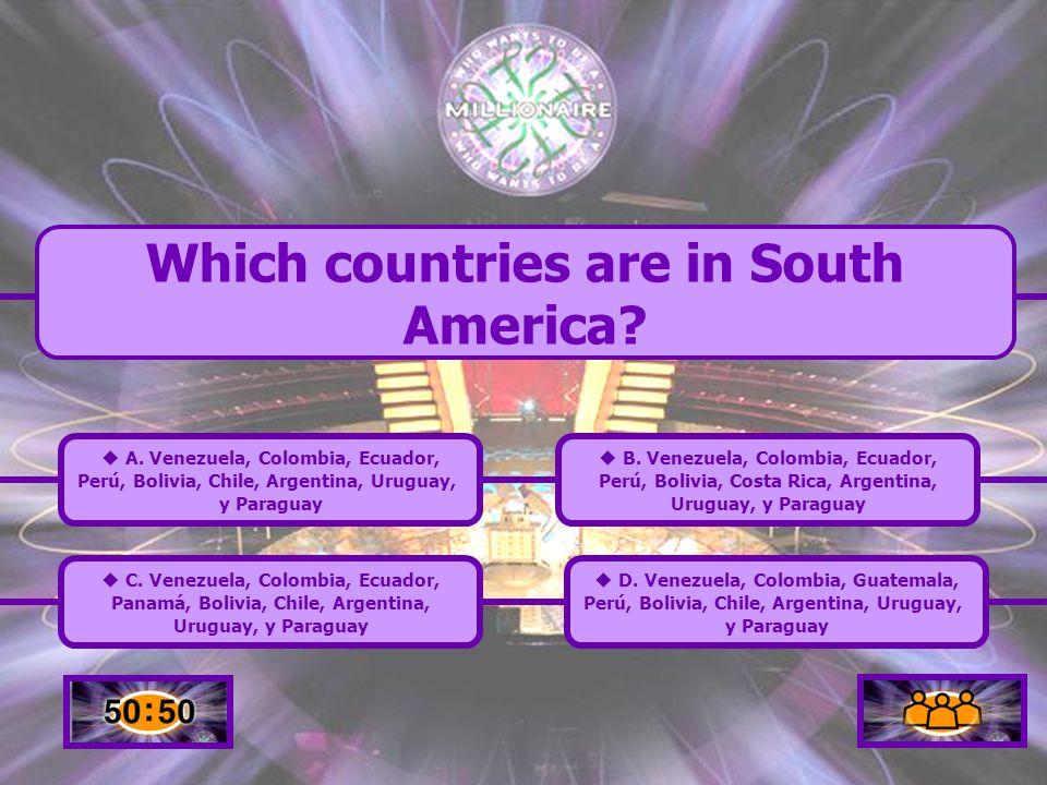 Back to Board D. México, Guatemala, El Salvador, Honduras, Nicaragua, Costa Rica, Panamá.