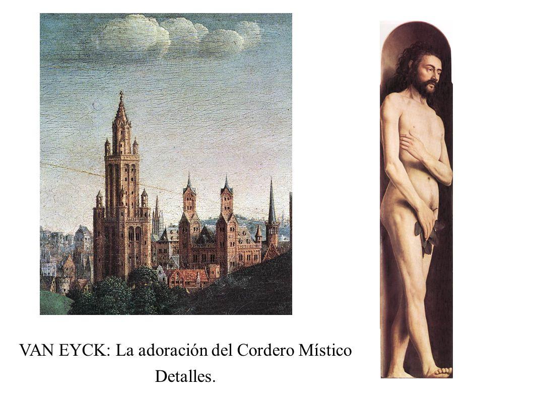 VAN EYCK: La adoración del Cordero Místico Detalles.