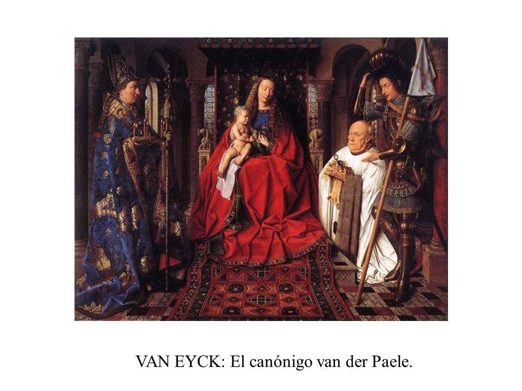 VAN EYCK: El canónigo van der Paele.