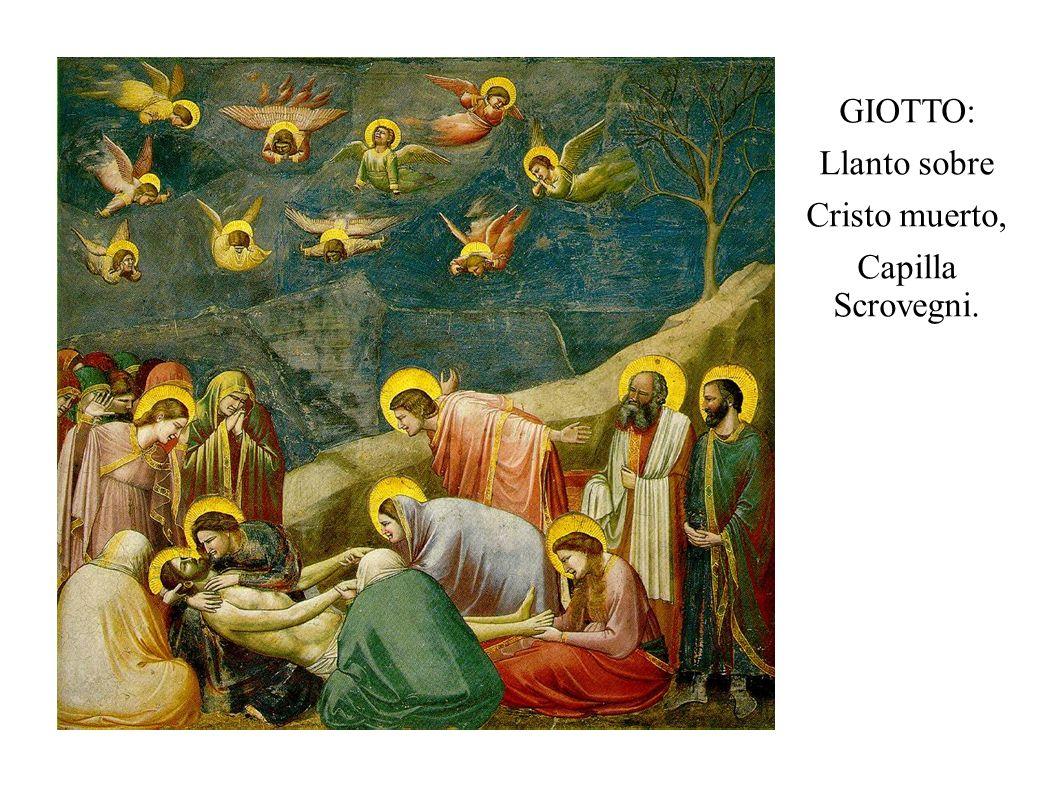 GIOTTO: Llanto sobre Cristo muerto, Capilla Scrovegni.