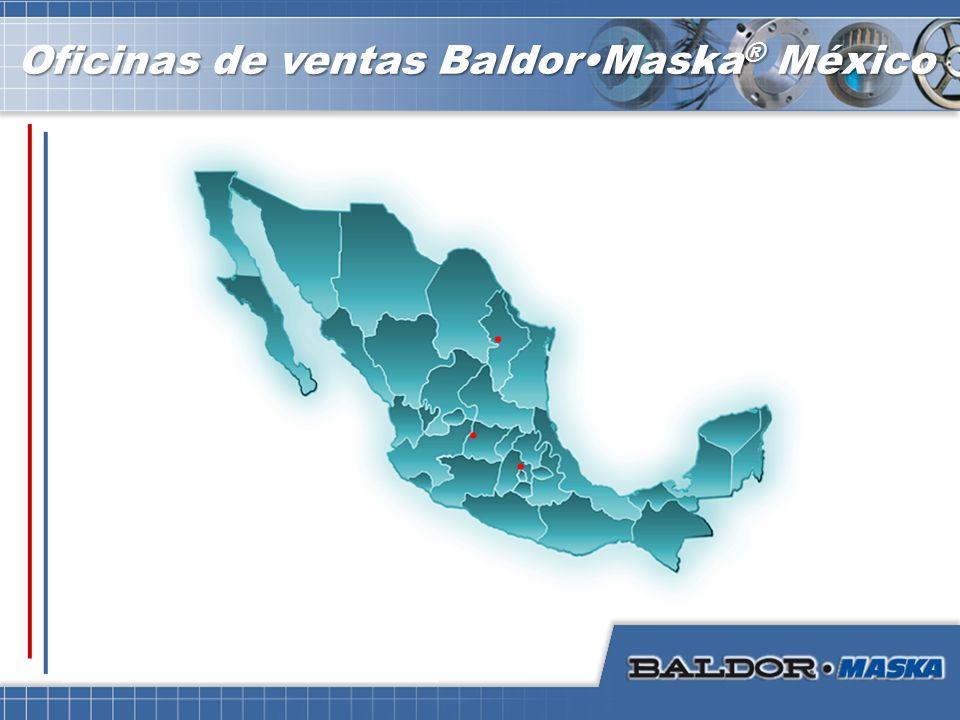 Oficinas de ventas BaldorMaska ® México