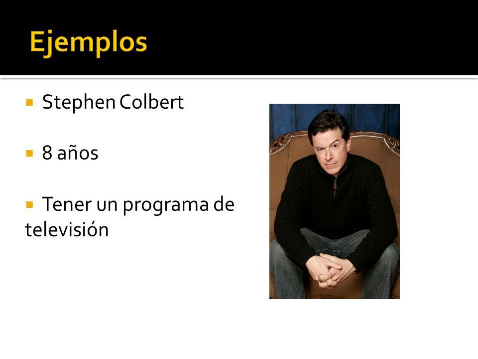Stephen Colbert 8 años Tener un programa de televisión