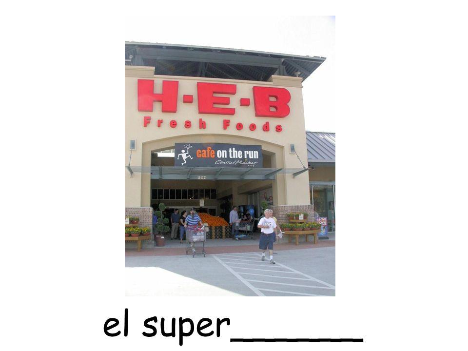 el super______