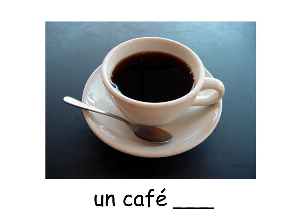 un café ___