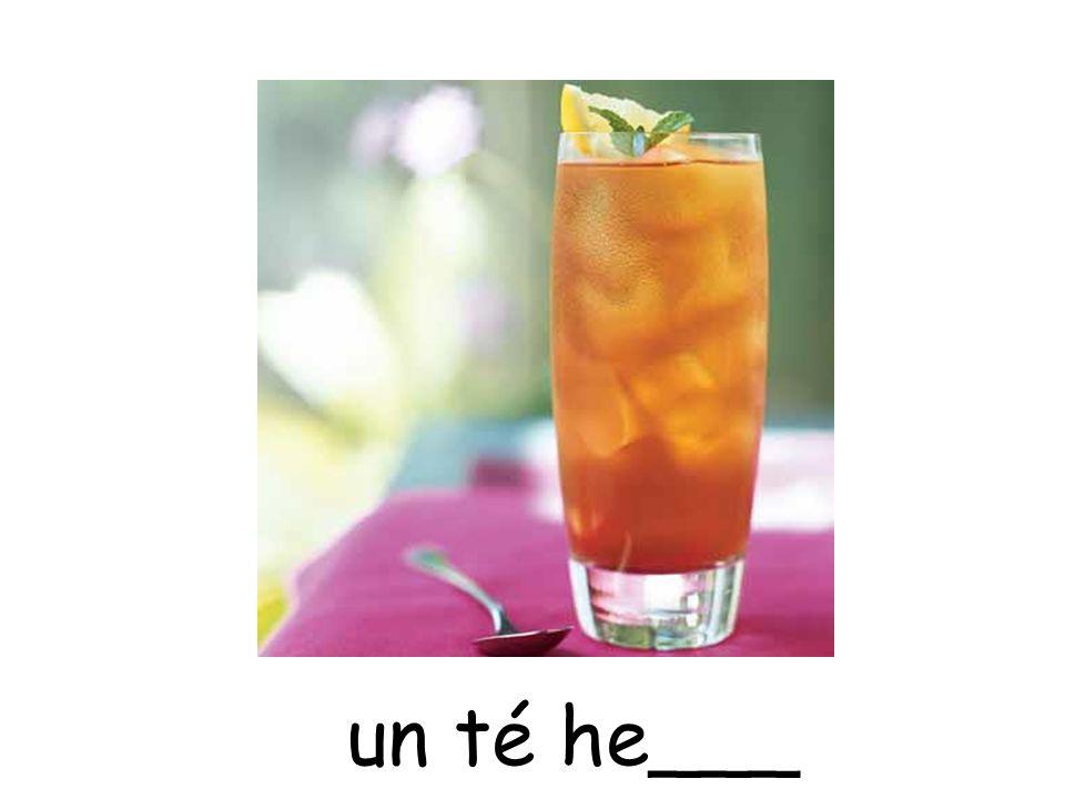 un té he___