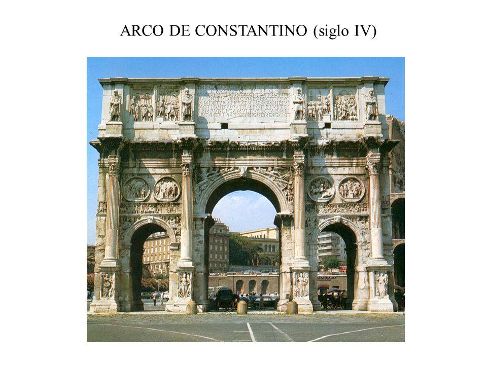 ARCO DE CONSTANTINO (siglo IV)
